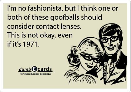 glasses,contact lenses,1971greeting e cards, birthday greeting e cards, funny picture, birthday ecards, e greetings cards,